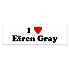 I Love Efren Gray Bumper Car Sticker