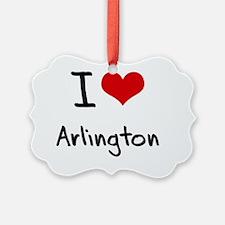 I Heart ARLINGTON Ornament