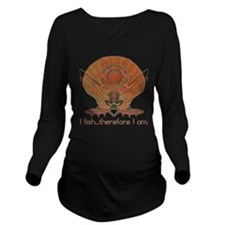 I Fish Long Sleeve Maternity T-Shirt