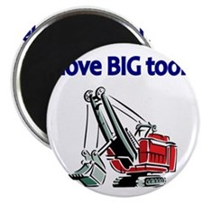 I LOVE BIG TOOLS Magnet
