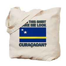 Does This Shirt Make Me Look Curacaoan? Tote Bag