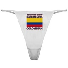 Does This Shirt Make Me Look Colombi Classic Thong