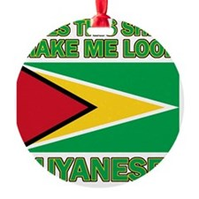 Does This Shirt Make Me Look Guyane Ornament