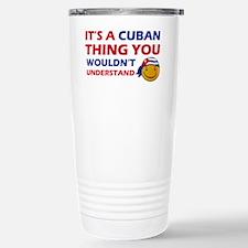 Its An Cuba Thing You W Travel Mug