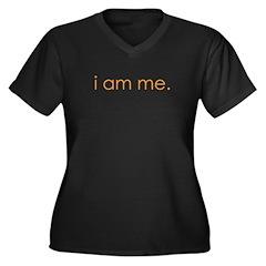 i am me Women's Plus Size V-Neck Dark T-Shirt