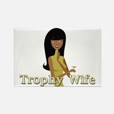 Trophy Wife in Green Rectangle Magnet