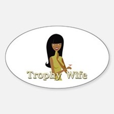 Trophy Wife in Green Oval Decal