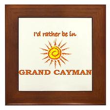 I'd Rather Be In Grand Cayman Framed Tile