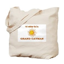 I'd Rather Be In Grand Cayman Tote Bag