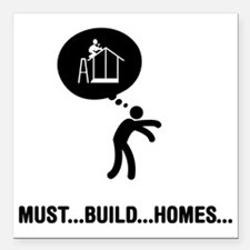 "Home-Builder-A Square Car Magnet 3"" x 3"""