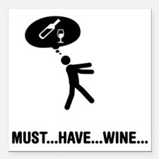 "Wine-A Square Car Magnet 3"" x 3"""