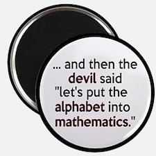 "Mathematics Has The Alphabet 2.25"" Magnet (10 pack"