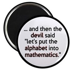 "Mathematics Has The Alphabet 2.25"" Magnet (100 pac"