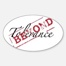 Beyond Tolerance Oval Decal