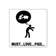 "Pig-Lover-A Square Sticker 3"" x 3"""