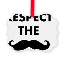 Respect The Stache Ornament