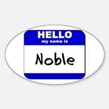 hello my name is noble Oval Decal