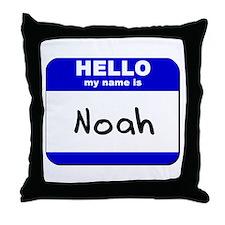 hello my name is noah  Throw Pillow