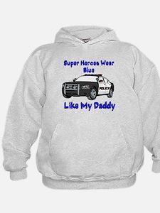 Super Heroes Like Daddy Hoodie