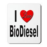 I Love BioDiesel Mousepad