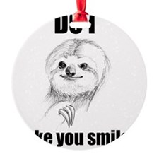 Sloths Like to Smile Ornament