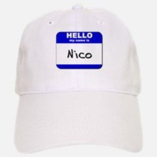 hello my name is nico Baseball Baseball Cap