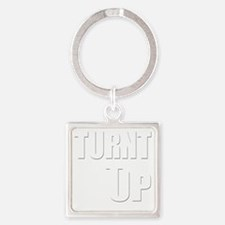 Turnt Up Square Keychain
