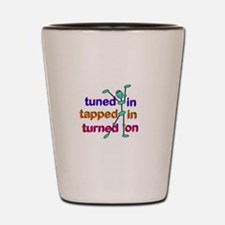Tuned In Tapped In Turnned On Gradient Shot Glass
