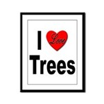 I Love Trees Framed Panel Print
