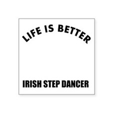 """Life is better with an Iris Square Sticker 3"""" x 3"""""""