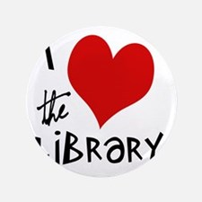 """Library Love  3.5"""" Button"""