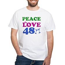 Peace Love 48 Shirt