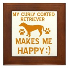 My Curly Coated Retriever Makes Me Hap Framed Tile