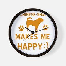 My Chinese Sharpei Makes Me Happy Wall Clock