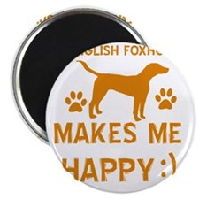 My English Foxhound Makes Me Happy Magnet