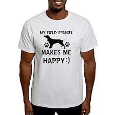 My Field Spaniel Makes Me Happy T-Shirt