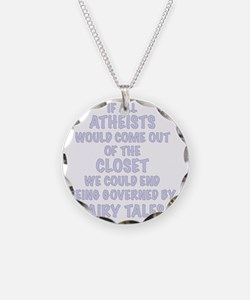 Atheist out of Closet, t shi Necklace