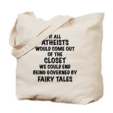 Atheist out of Closet, t shirt Tote Bag