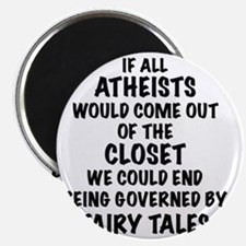 Atheist out of Closet, t shirt Magnet
