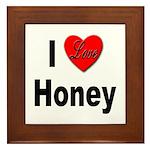 I Love Honey Framed Tile