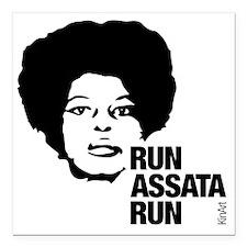 """Run Assata Run Square Car Magnet 3"""" x 3"""""""