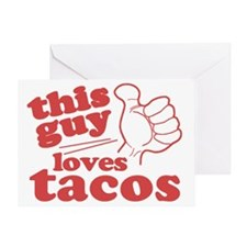 This Guy Loves Tacos Greeting Card