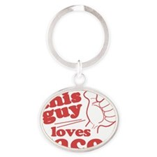 This Guy Loves Tacos Oval Keychain