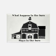 What happens in the barn Rectangle Magnet