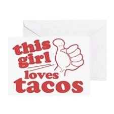 This Girl Loves Tacos Greeting Card