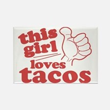This Girl Loves Tacos Rectangle Magnet