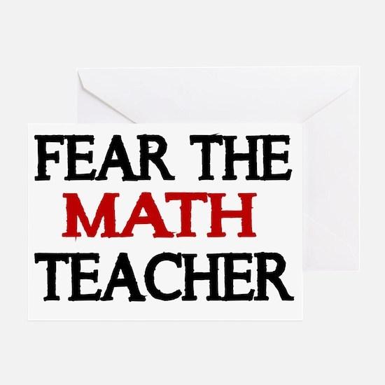 FEAR THE MATH TEACHER 2 Greeting Card