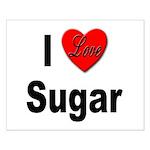 I Love Sugar Small Poster