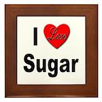 I Love Sugar Framed Tile