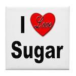 I Love Sugar Tile Coaster